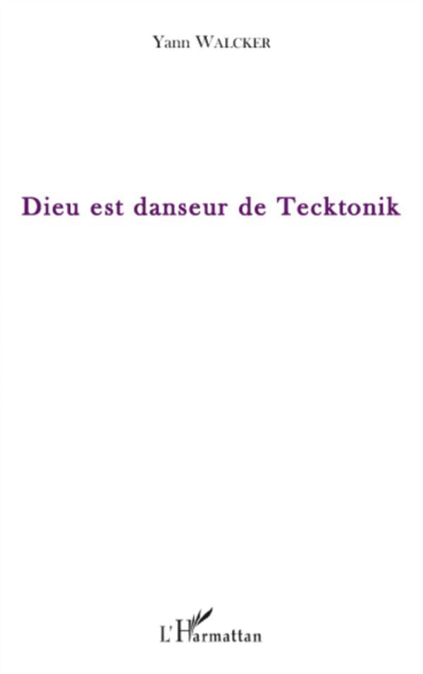 Dieu est danseur de tecktonik