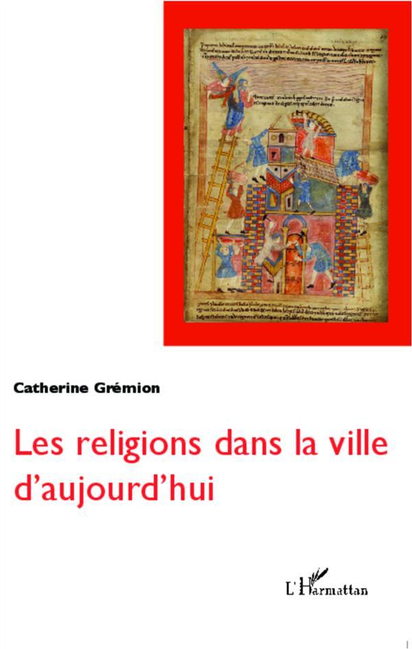 Religions Dans La Ville D'Aujourd'Hui