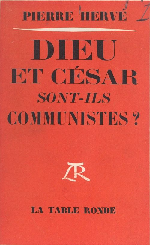 Dieu et César sont-ils communistes ?