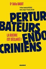 Vente Livre Numérique : Perturbateurs endocriniens : la guerre est déclarée !  - Odile Bagot
