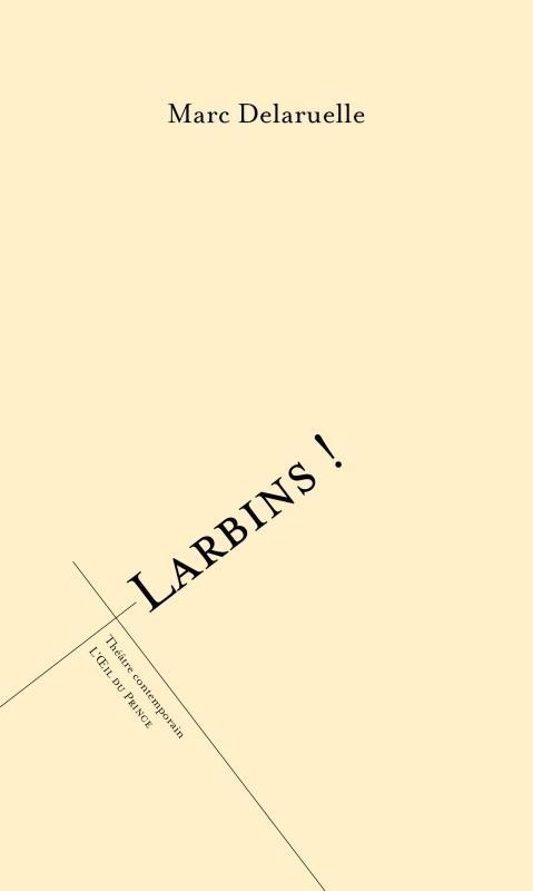 Larbins !