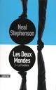 Les Deux Mondes / Tome 2 : La Frontière  - Neal STEPHENSON