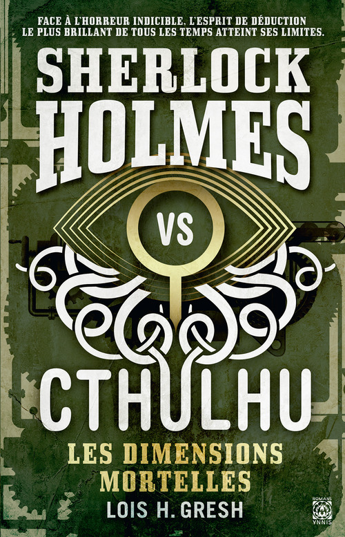 Sherlock vs Cthulhu T.1 ; les dimensions mortelles