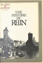 Une histoire du Rhin