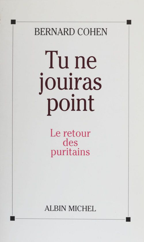 Tu ne jouiras point ; le retour des puritains