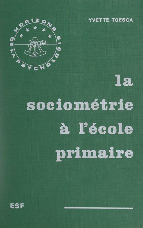 La sociométrie à l'école primaire
