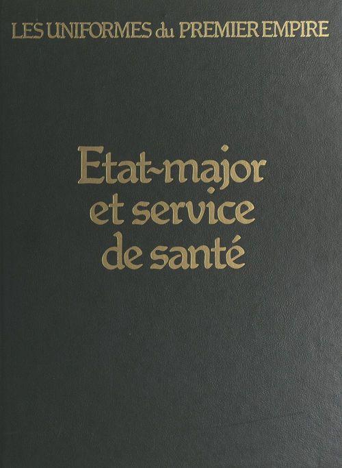 État-major et services de santé