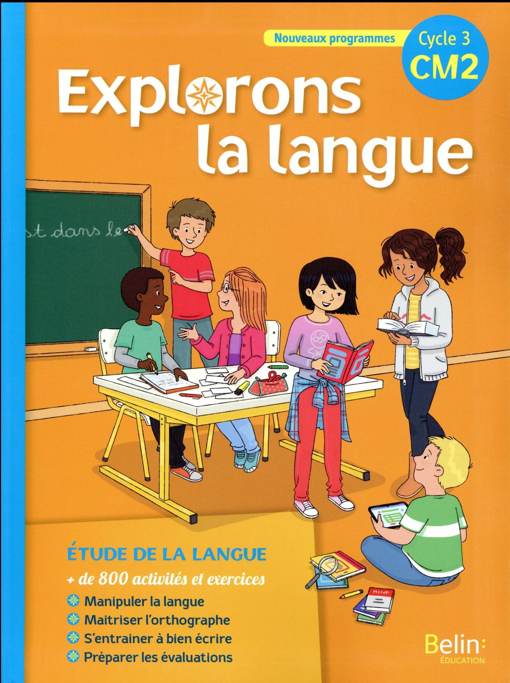 Explorons la langue ; cycle 3 ; CM2 ; livre de l'élève (édition 2017)