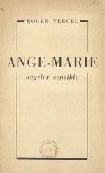 Ange-Marie, négrier sensible