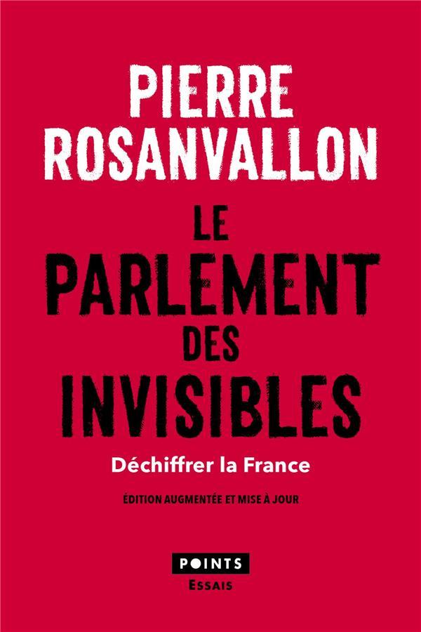 Le parlement des invisibles ; déchiffrer la France