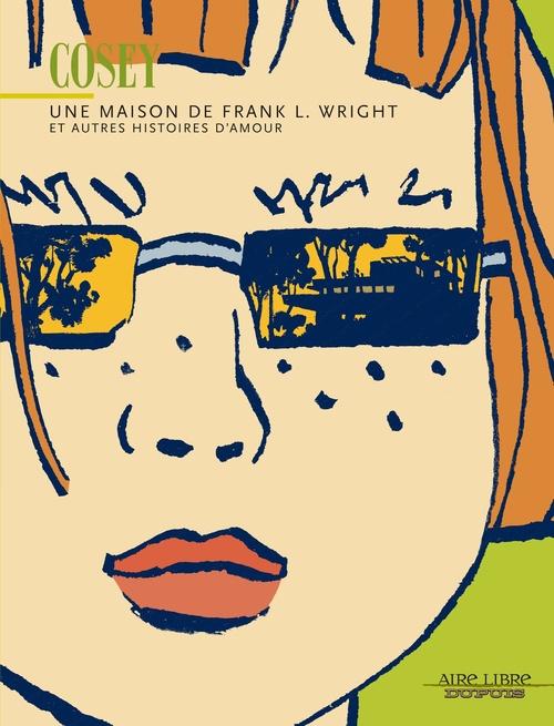 Une maison de frank l. wright - tome 0 - une maison de frank l. wright