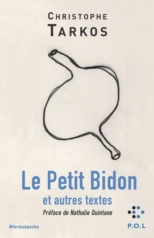 Le Petit Bidon et autres textes