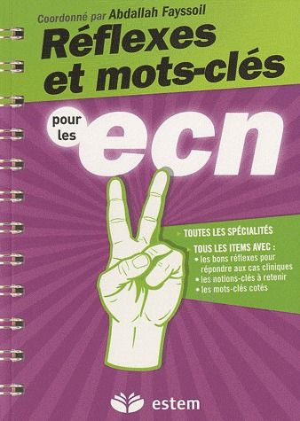 Réflexes et mots clés pour les ECN