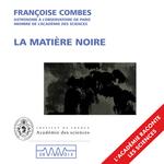 Vente AudioBook : La matière noire  - Françoise Combes