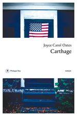 Vente Livre Numérique : Carthage  - Joyce Carol Oates