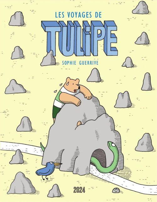 Les voyages de Tulipe  - Sophie Guerrive