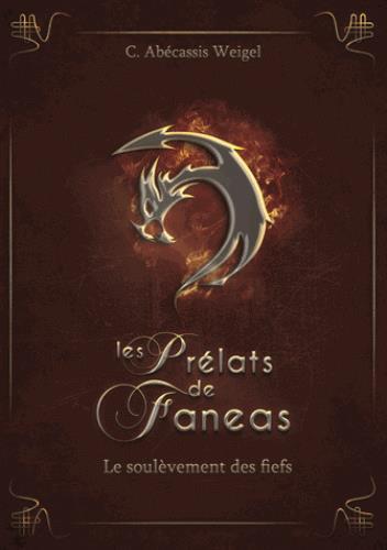 Les prélats de Faneas T.2 ; le soulèvement des fiefs