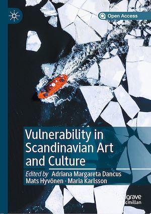 Vulnerability in Scandinavian Art and Culture