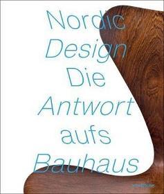 Nordic design the response to the bauhaus /anglais/allemand