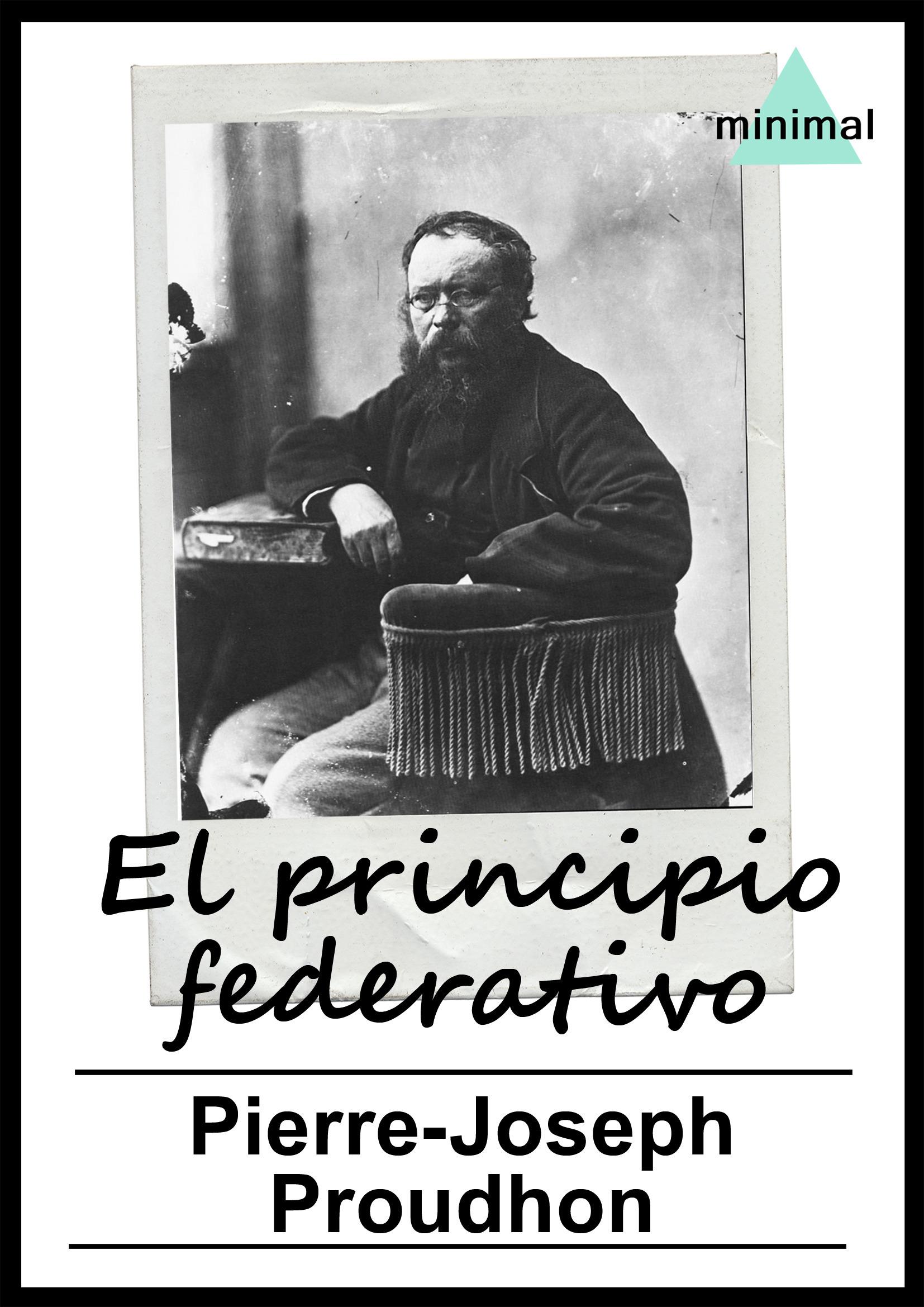 Vente EBooks : El principio federativo  - Pierre-Joseph Proudhon