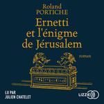 Vente AudioBook : Ernetti et l'énigme de Jérusalem  - Roland Portiche