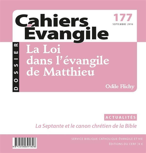 CAHIERS DE L'EVANGILE N.177  -  LA LOI DANS L'EVANGILE DE MATTHIEU