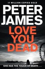Vente Livre Numérique : Love You Dead  - Peter JAMES