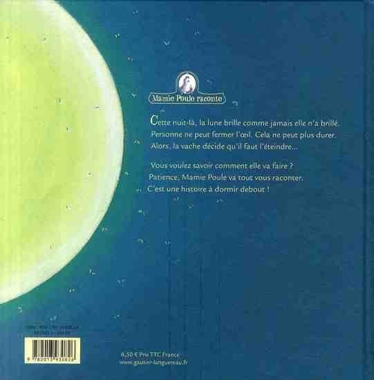 Mamie Poule raconte T.1 ; la vache qui voulait éteindre la lune