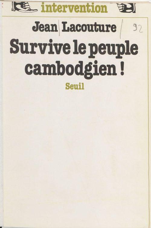 Survive le peuple cambodgien!