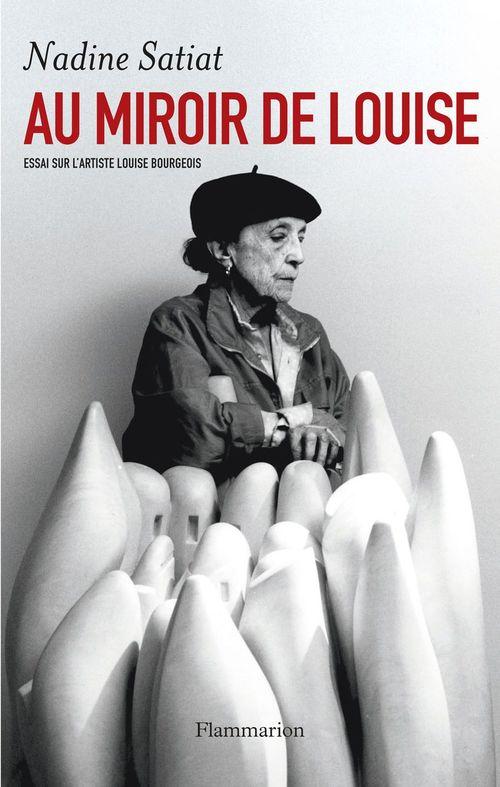 au miroir de Louise ; essai sur l'artiste Louise Bourgeois