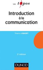 Vente Livre Numérique : Introduction à la communication - 2e éd  - Thierry Libaert