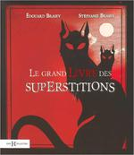 Le grand livre des superstitions