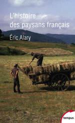 Vente Livre Numérique : L'Histoire des paysans français  - Éric Alary