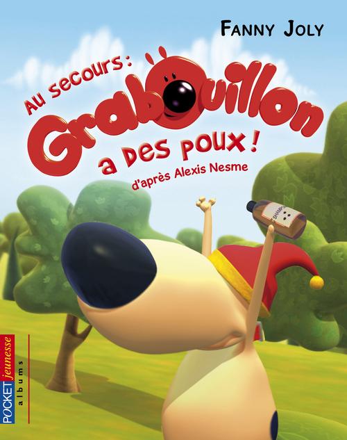 Grabouillon t.3 ; au secours , Grabouillon a des poux!