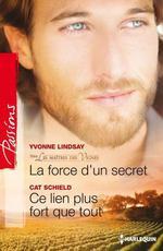 Vente Livre Numérique : La force d'un secret - Ce lien plus fort que tout  - Cat Schield - Yvonne Lindsay