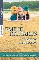 Vente EBooks : Ces liens qui nous unissent  - Emilie Richards