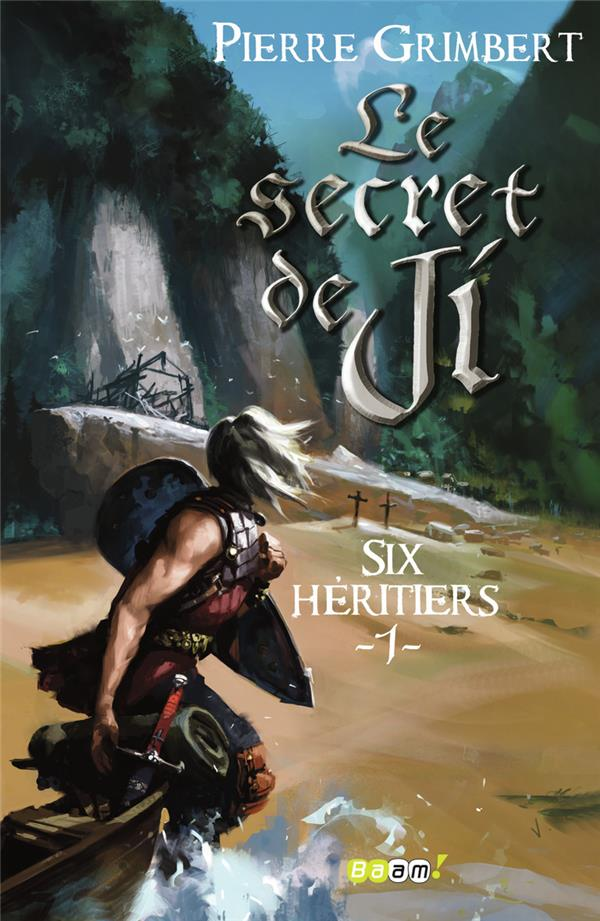 Le secret de Ji T.1 ; six héritiers