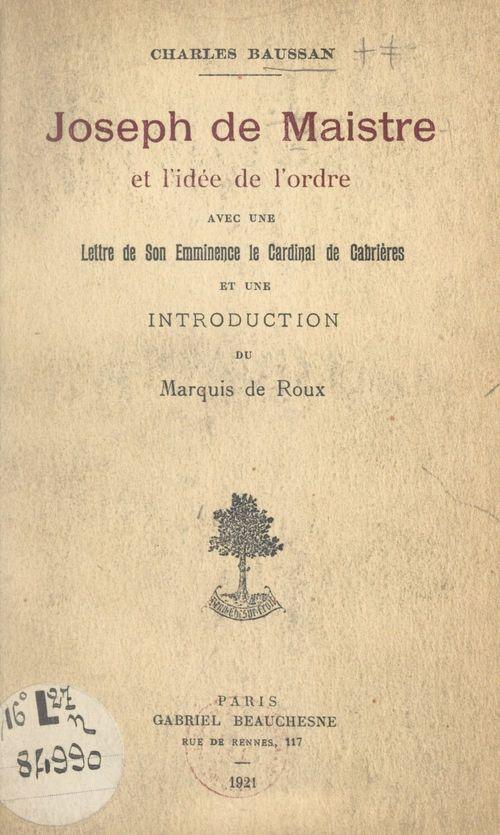 Joseph de Maistre et l'idée de l'ordre