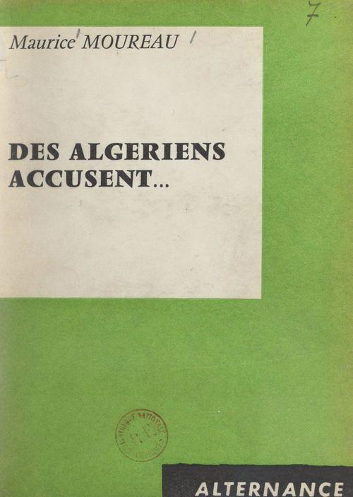 Des Algériens accusent...