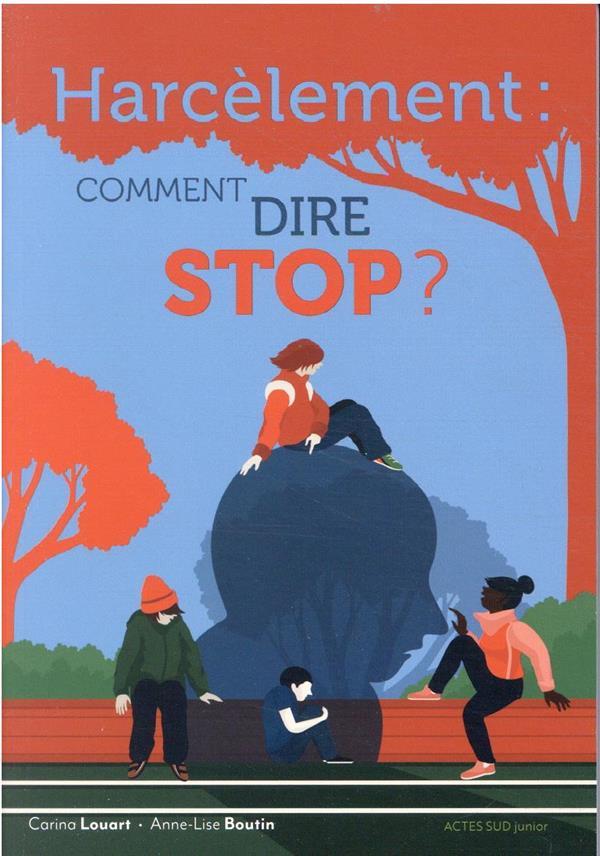 Harcèlement, comment dire stop ?