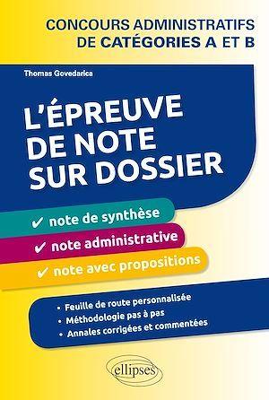 L´épreuve de note sur dossier : note de synthèse, note administrative et note opérationnelle. Concours administratifs de catégories A et B