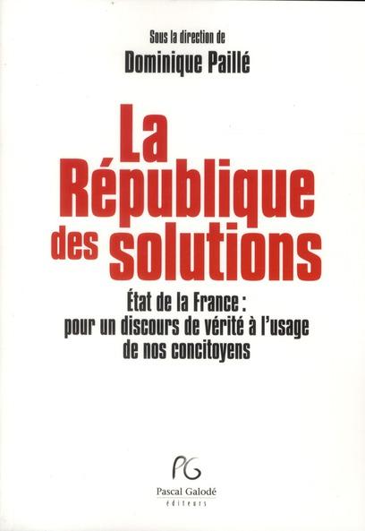 L'état de la France ; pour un discours de vérité à l'usage de nos concitoyens