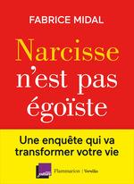 Vente EBooks : Narcisse n'est pas égoïste  - Fabrice Midal