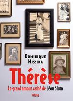 Vente Livre Numérique : Thérèse. Le grand amour caché de Léon Blum  - Dominique Missika