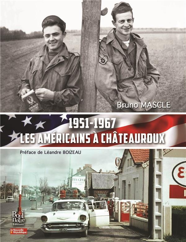 1951-1967 les Américains à Châteauroux