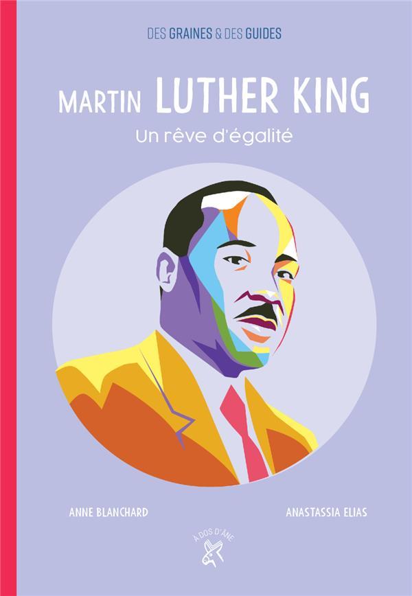 Martin Luther King ; un rêve d'égalité