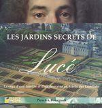 Vente Livre Numérique : Les jardins secrets de Lucé : la saga d'une famille et d'un domaine au siècle des Lumières  - Pierrick Bourgault