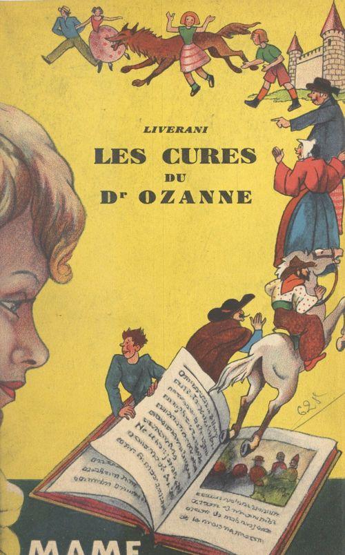 Les cures du docteur Ozanne  - L. Liverani