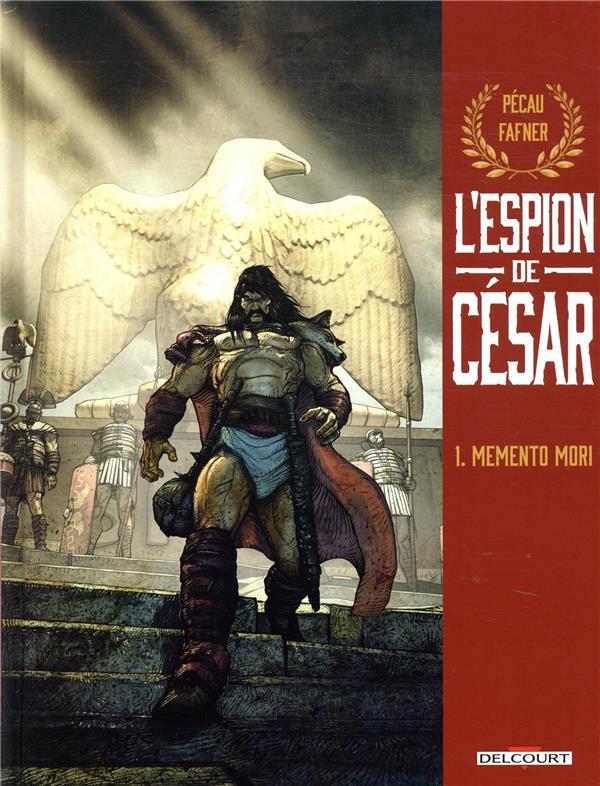L'espion de César T.1 ; memento mori