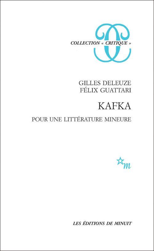 Kafka ; pour une littérature mineure